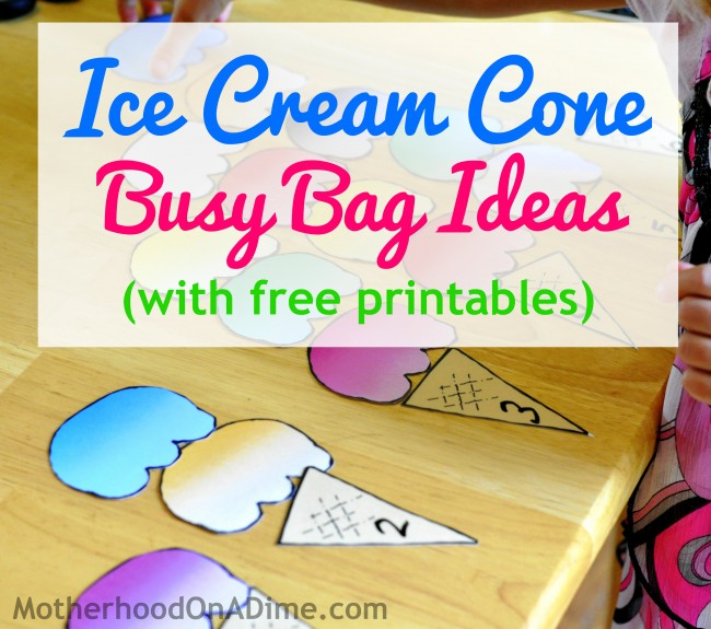 Ice Cream Cone Busy Bags with Free Printables