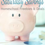 Saturday Savings:  Homeschool Freebies & Deals for 4/15
